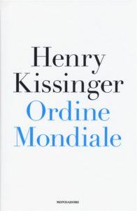 Copertina Kissinger, Ordine Mondiale, MondadoriI